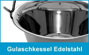 Gulaschkessel Edelstahl